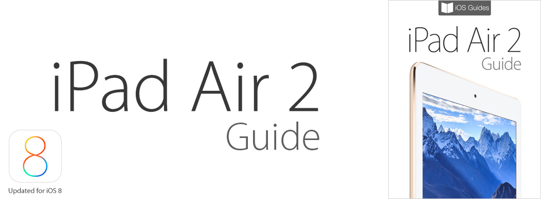 iPad Air 2 Guide Featured